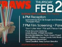 "Free screening of ""Straws"" and reception in Durham"